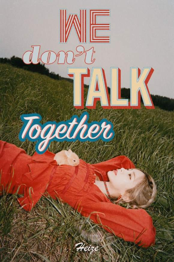 Heize《We Don't Talk Together》